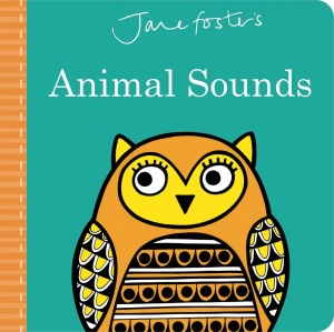 Jane Foster's Animal Sounds (Board Book)