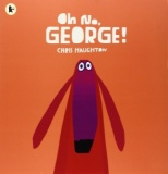Oh No, George! (Board Book)