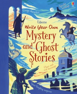 Usborne Write Your Own Mystery and Ghost Stories